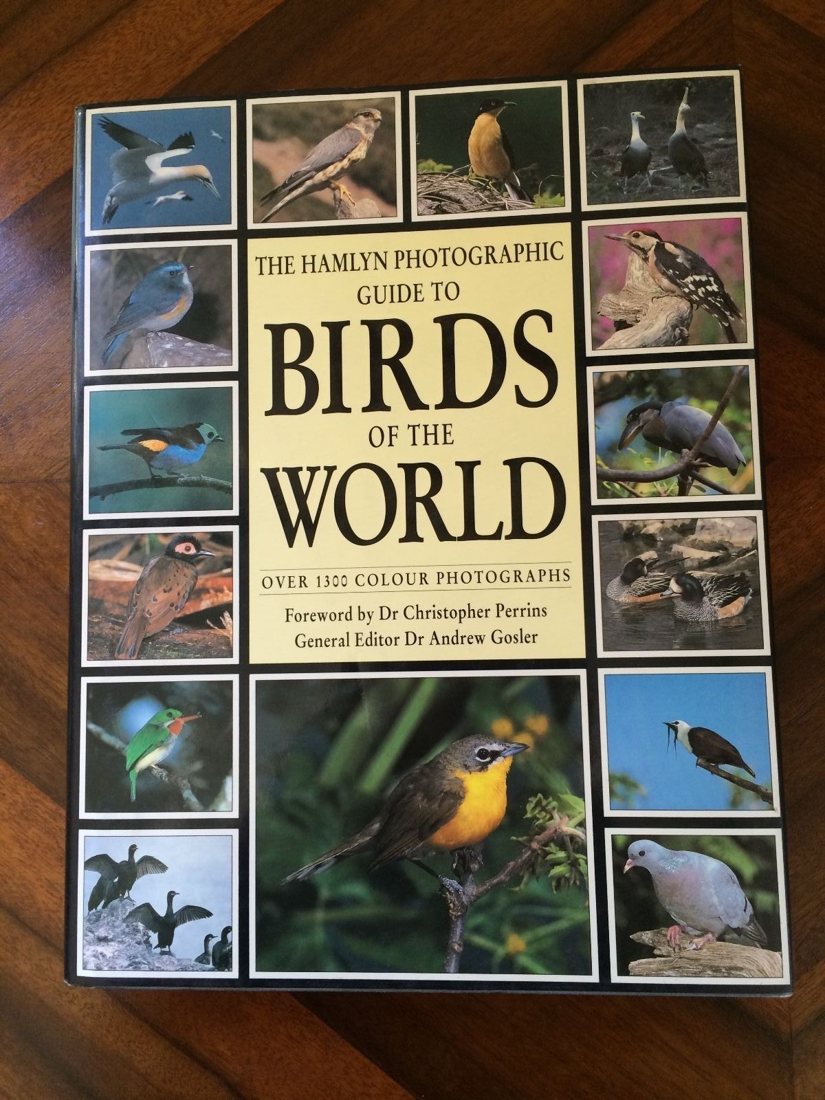 The Hamlyn Photographic Guide To Birds Of The World